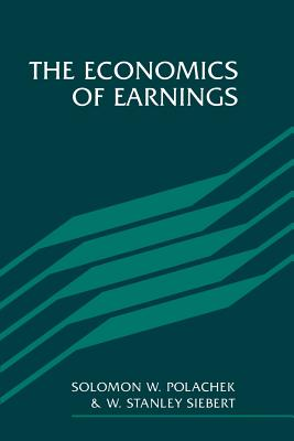 The Economics of Earnings - Polachek, Solomon W