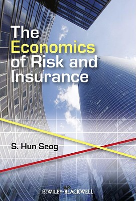 The Economics of Risk and Insurance - Seog, S Hun