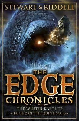 The Edge Chronicles 2: The Winter Knights: Book 2 of the Quint Saga - Stewart, Paul