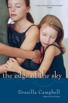 The Edge of the Sky - Campbell, Drusilla