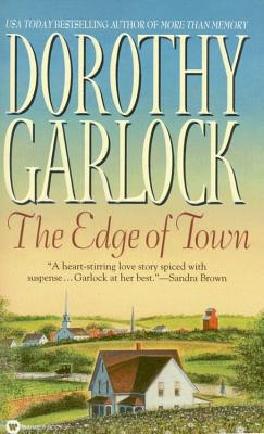 The Edge of Town - Garlock, Dorothy