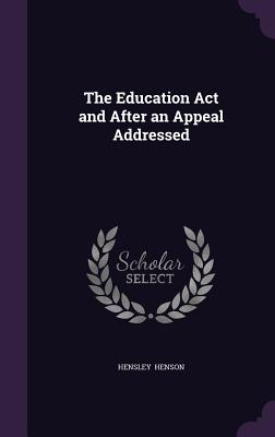 The Education ACT and After an Appeal Addressed - Henson, Hensley