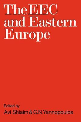 The EEC and Eastern Europe - Shlaim, Avi