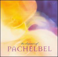 The Elegance of Pachelbel - Various Artists