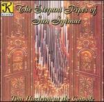 The Elegant Pipes of San Sylmar