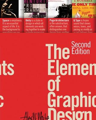The Elements of Graphic Design - White, Alex W