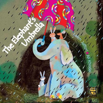 The Elephant's Umbrella - Jaffari, Laleh, and Rassi, Azita (Translated by)