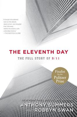 The Eleventh Day: The Full Story of 9/11 - Summers, Anthony