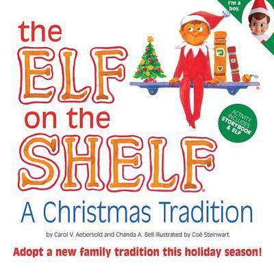 The Elf on the Shelf: A Christmas Tradition - Aebersold, Carol V