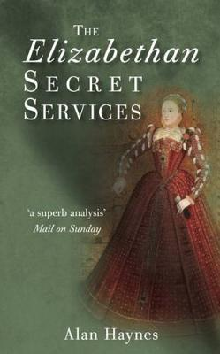The Elizabethan Secret Services - Haynes, Alan