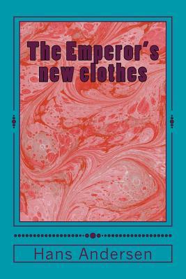 The Emperor's New Clothes - Andersen, Hans