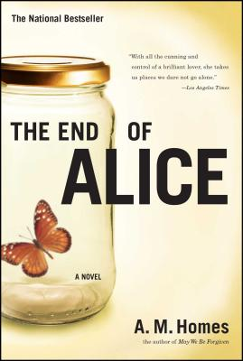 The End of Alice - Homes, A M