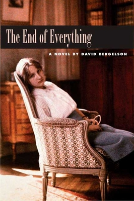 The End of Everything - Bergelson, David, and Sherman, Joseph (Translated by)