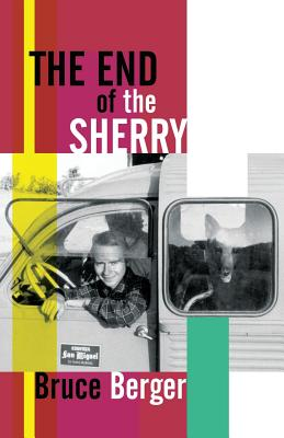 The End of the Sherry - Berger, Bruce