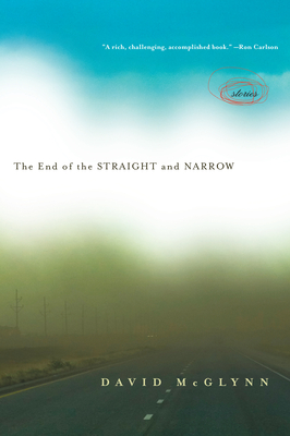 The End of the Straight and Narrow - McGlynn, David