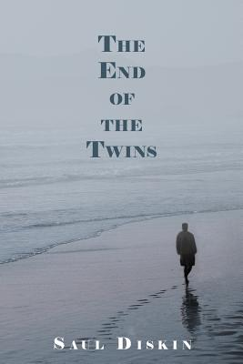 The End of the Twins - Diskin, Saul