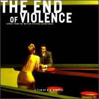 The End of Violence - Original Soundtrack