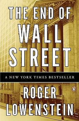 The End of Wall Street - Lowenstein, Roger