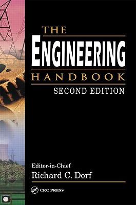The Engineering Handbook - Dorf, Richard C (Editor)