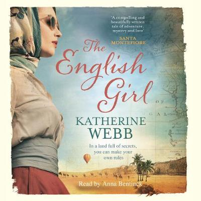 The English Girl - Webb, Katherine, and Bentinck, Anna (Read by)