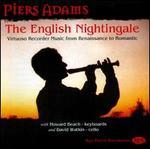 The English Nightingale: Virtuoso Recorder Music