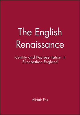 The English Renaissance - Fox, Alistair