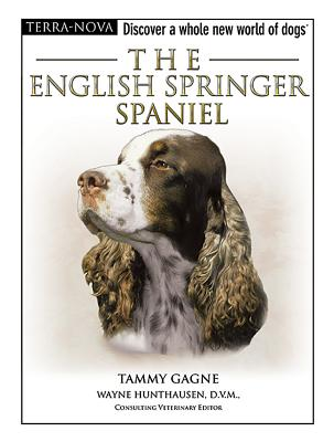 The English Springer Spaniel - Gagne, Tammy
