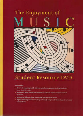 The Enjoyment of Music Student Resource Dvd, Tenth Edition -