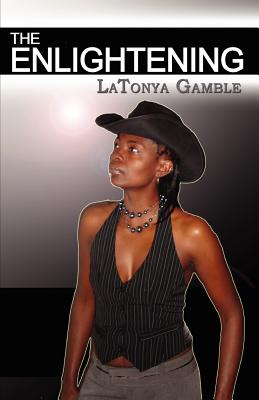 The Enlightening - Gamble, Latonya