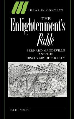 The Enlightenment's Fable - Hundert, E J, and E J, Hundert
