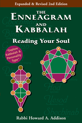 The Enneagram and Kabbalah: Reading Your Soul - Addison, Howard A, Rabbi