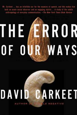 The Error of Our Ways - Carkeet, David