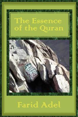 The Essence of the Quran - Adel, Farid