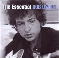 The Essential Bob Dylan - Bob Dylan