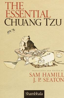 The Essential Chuang Tzu - Hamill, Sam