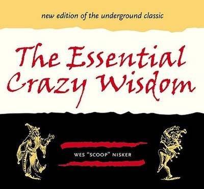 The Essential Crazy Wisdom - Nisker, Wes Scoop