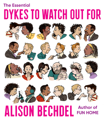 The Essential Dykes to Watch Out for - Bechdel, Alison