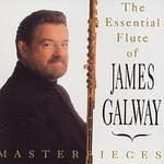 The Essential Flute of James Galway