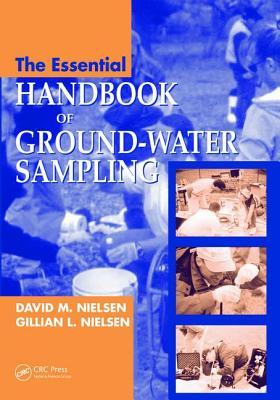 The Essential Handbook of Ground-Water Sampling - Nielsen, David M.