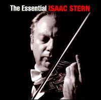 The Essential Isaac Stern - Alexander Schneider (violin); Cho-Liang Lin (violin); Daniel Barenboim (piano); Eugene Istomin (piano); Isaac Stern (violin);...