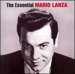 The Essential Mario Lanza - Mario Lanza