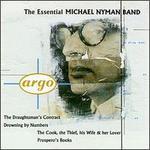 The Essential Michael Nyman Band - Linda Hirst (mezzo-soprano); Michael Nyman Band; Sarah Leonard (soprano)