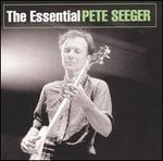 The Essential Pete Seeger [Sony]