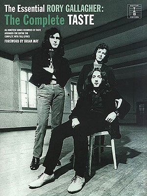 The Essential Rory Gallagher: The Complete Taste - Gallagher, Rory