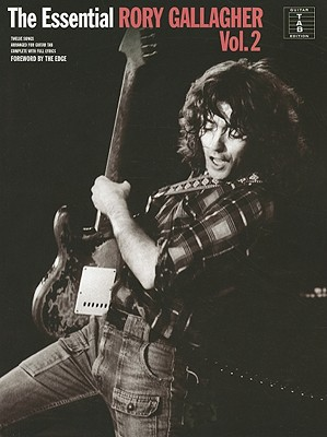 The Essential Rory Gallagher, Volume 2 - Gallagher, Rory