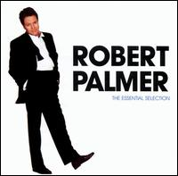 The Essential Selection - Robert Palmer