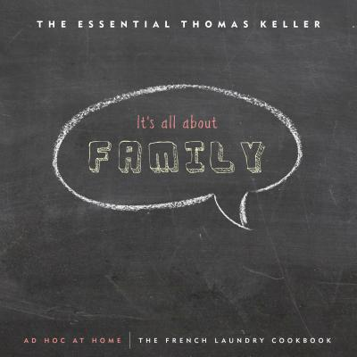 The Essential Thomas Keller: The French Laundry Cookbook & Ad Hoc at Home - Keller, Thomas