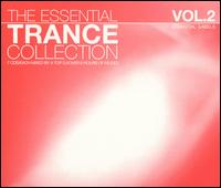 The Essential Trance Collection, Vol. 2 - Various Artists