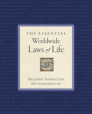 The Essential Worldwide Laws of Life - Templeton, Sir John