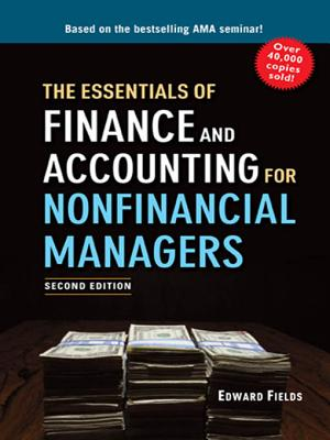 The Essentials of Finance and Accounting for Nonfinancial Managers - Fields, Edward